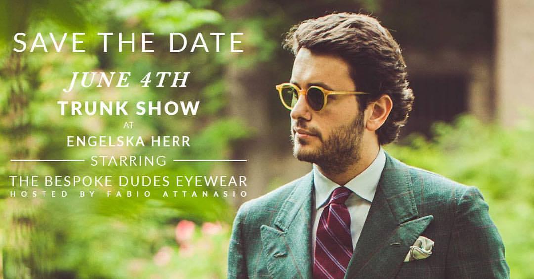 Trunk Show: The Bespoke Dudes Eyewear – Fabio Attanasio @Engelska Herr in Malmö
